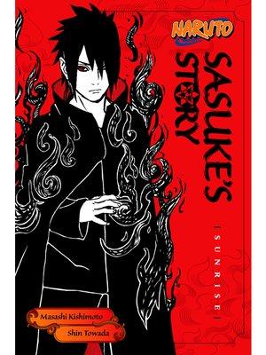 cover image of Naruto: Sasuke's Story