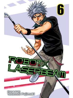 cover image of ROBOTxLASERBEAM, Volume 6