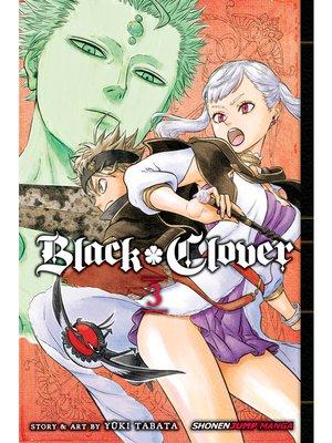 cover image of Black Clover, Volume 3