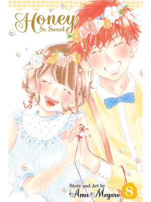 cover image of Honey So Sweet, Volume 8