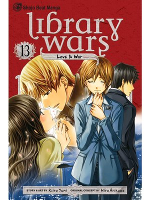 cover image of Library Wars: Love & War, Volume 13