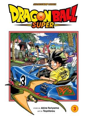cover image of Dragon Ball Super, Volume 3