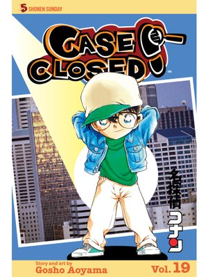 cover image of Case Closed, Volume 19