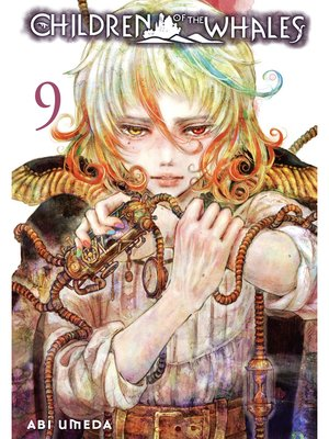 cover image of Children of the Whales, Volume 9