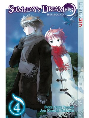 cover image of Someday's Dreamers: Spellbound, Volume 4