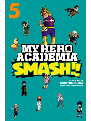 cover image of My Hero Academia: Smash!!, Volume 5