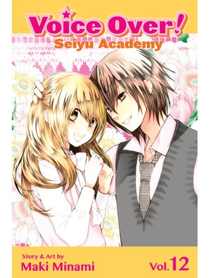 cover image of Voice Over!: Seiyu Academy, Volume 12