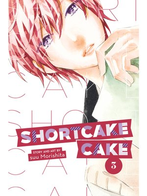 cover image of Shortcake Cake, Volume 3