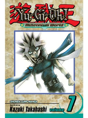 cover image of Yu-Gi-Oh!: Millennium World, Volume 7