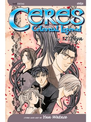 cover image of Ceres: Celestial Legend, Volume 12