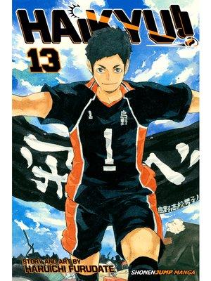 cover image of Haikyu!!, Volume 13