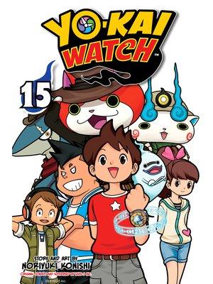 cover image of YO-KAI WATCH, Volume 15