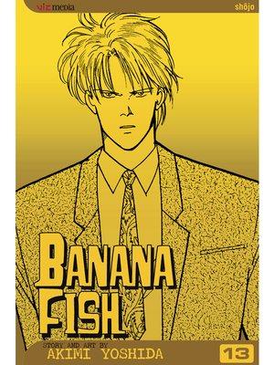 cover image of Banana Fish, Volume 13