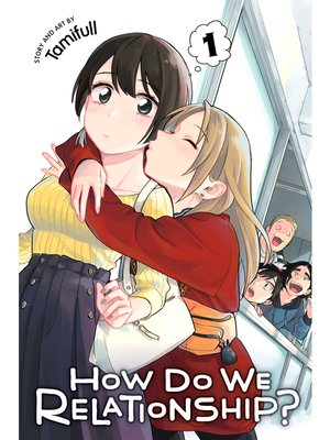 cover image of How Do We Relationship?, Volume 1