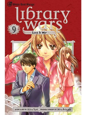 cover image of Library Wars: Love & War, Volume 9