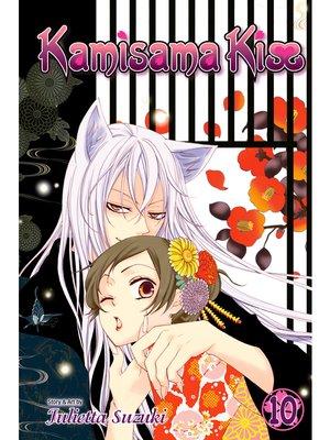 cover image of Kamisama Kiss, Volume 10