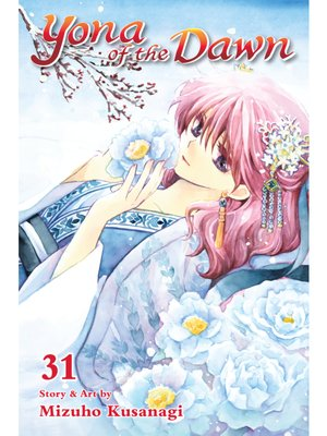 cover image of Yona of the Dawn, Volume 31