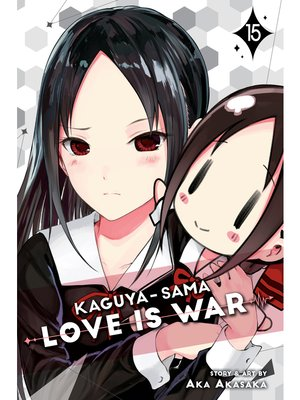 cover image of Kaguya-sama: Love Is War, Volume 15