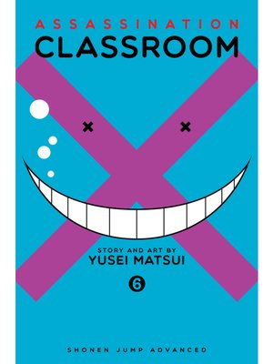 cover image of Assassination Classroom, Volume 6