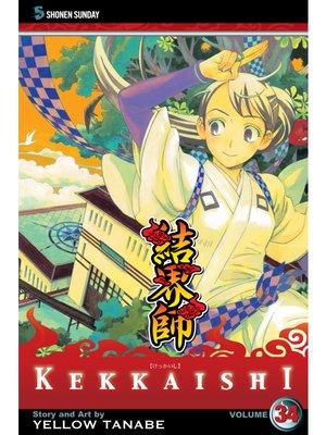 cover image of Kekkaishi, Volume 34