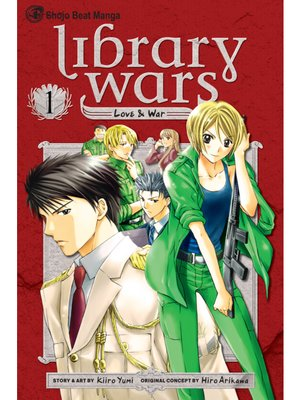 cover image of Library Wars: Love & War, Volume 1
