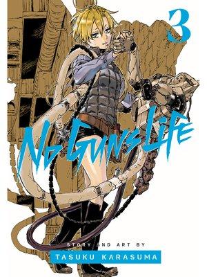 cover image of No Guns Life, Volume 3