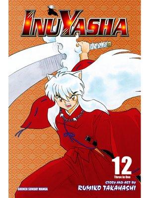 cover image of Inuyasha, Volume 12
