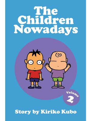 cover image of The Children Nowadays, Volume 2