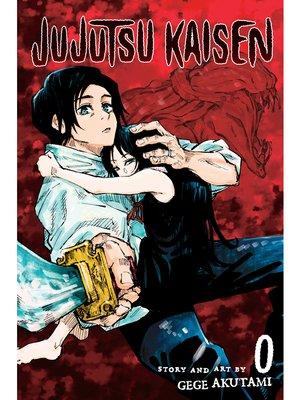 cover image of Jujutsu Kaisen 0