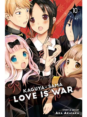cover image of Kaguya-sama: Love Is War, Volume 10