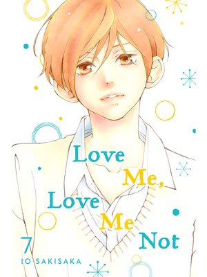 cover image of Love Me, Love Me Not, Volume 7