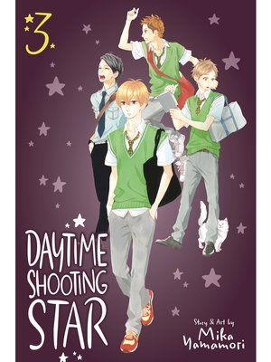 cover image of Daytime Shooting Star, Volume 3