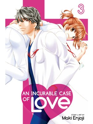 cover image of An Incurable Case of Love, Volume 3