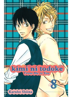cover image of Kimi ni Todoke: From Me to You, Volume 8