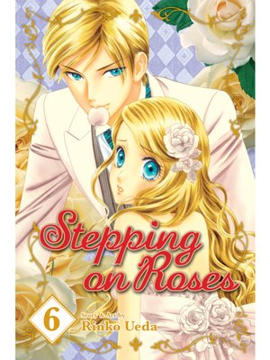 cover image of Stepping on Roses, Volume 6