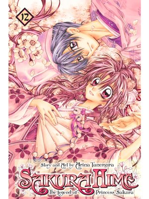 cover image of Sakura Hime: The Legend of Princess Sakura, Volume 12