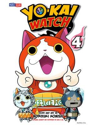 cover image of YO-KAI WATCH, Volume 4