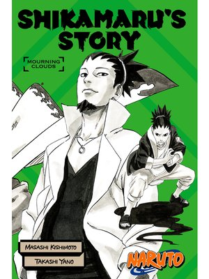 cover image of Naruto: Shikamaru's Story—Mourning Clouds