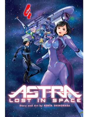 cover image of Astra Lost in Space, Volume 4
