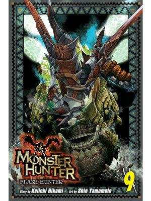 cover image of Monster Hunter: Flash Hunter, Volume 9
