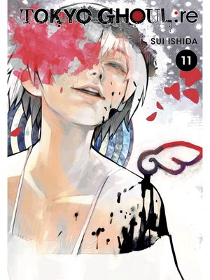 cover image of Tokyo Ghoul: re, Volume 11