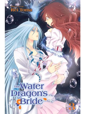 cover image of The Water Dragon's Bride, Volume 3