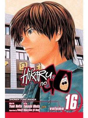 cover image of Hikaru no Go, Volume 16