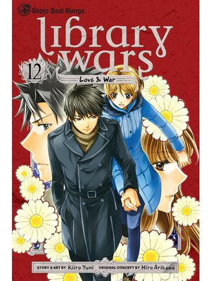 cover image of Library Wars: Love & War, Volume 12