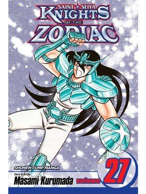 cover image of Knights of the Zodiac (Saint Seiya), Volume 27