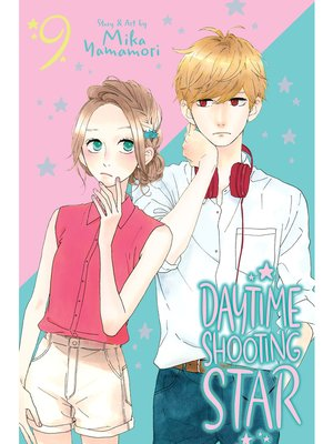cover image of Daytime Shooting Star, Volume 9