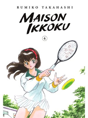 cover image of Maison Ikkoku Collector's Edition, Volume 4