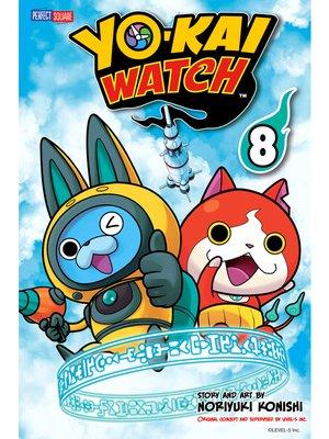 cover image of YO-KAI WATCH, Volume 8