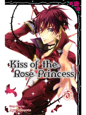 cover image of Kiss of the Rose Princess, Volume 5