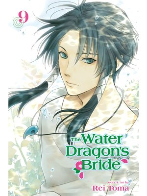 cover image of The Water Dragon's Bride, Volume 9